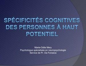 Spécificités cognitives des personnes à haut potentiel intellectuel