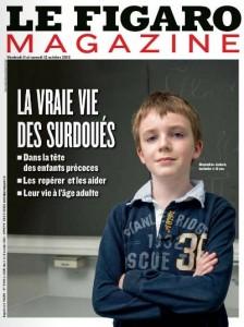 """Grand dossier """"La vraie vie des surdoués"""" - Le Figaro Magazine"""