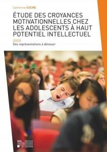 Etude des croyances motivationnelles chez les adolescents à haut potentiel intellectuel