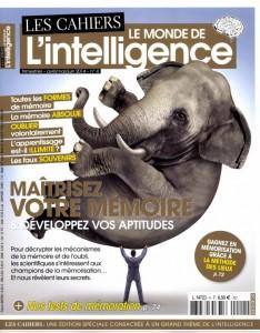 Maîtrisez votre mémoire ! (Les cahiers du monde de l'intelligence, avril 2014)