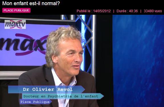 """VIDÉO """"Mon enfant est-il normal"""" avec le Dr Olivier Revol, sur Max TV (cliquez pour ouvrir le lien)"""