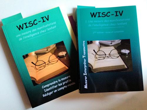 WISC-IV : une mesure des manifestations de l'intelligence chez l'enfant.  2ème édition revue & complétée