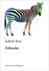 Zebraska, un roman sur les HP pas vraiment réussi