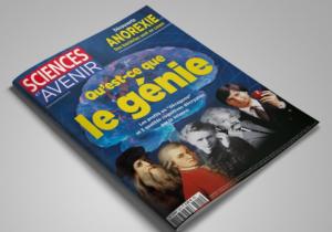 """Grand dossier """"Qu'est-ce que le génie"""" (Sciences & Avenir, décembre 2014)"""