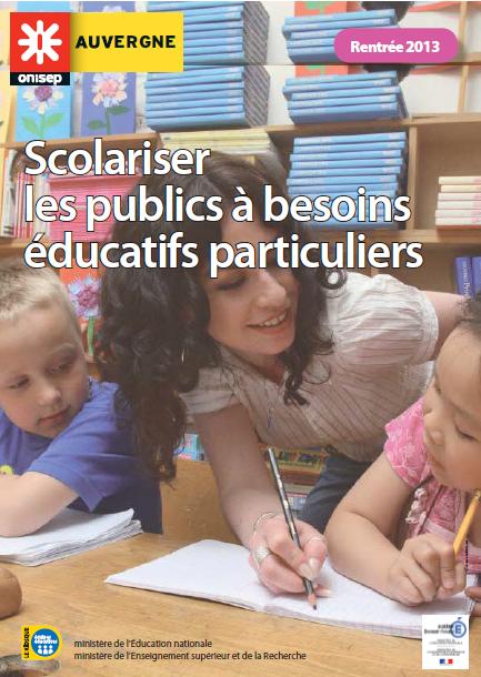 Scolariser les publics à besoins éducatifs particuliers, par l'ONISEP Auvergne (cliquez pour ouvrir au format PDF)