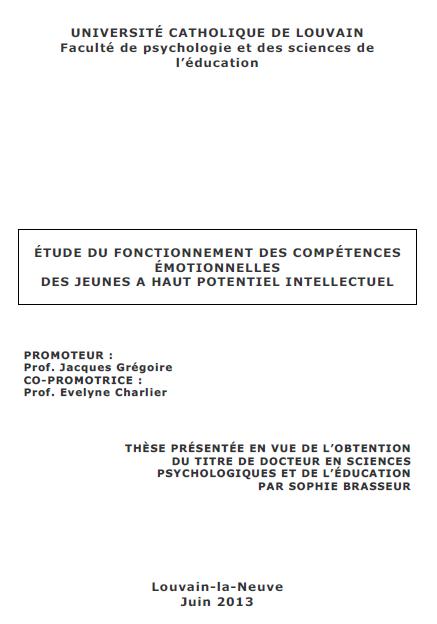Etude du fonctionnement des competences émotionnelles chez les jeunes à Haut Potentiel Intellectuel (cliquez pour ouvrir en PDF)