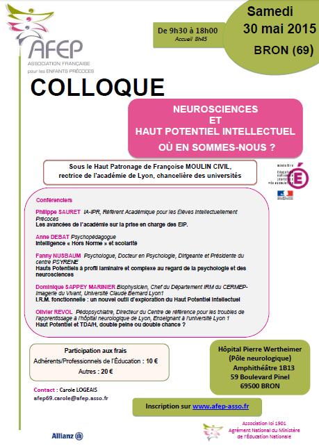 [COLLOQUE] de Bron : Neurosciences & Haut Potentiel Intellectuel, où en sommes-nous ? Cliquez pour ouvrir au format PDF :)
