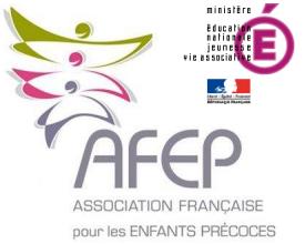 L'AFEP (l'Association Française pour les Enfants Précoces)