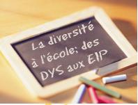 [CONFÉRENCE] « Accueillir la diversité dans le milieu scolaire – Des Dys aux élèves intellectuellement précoces »