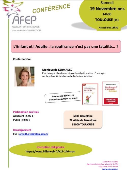 """[CONFÉRENCE] AFEP de Monique de Kermadec à Toulouse : """"L'Enfant & l'Adulte : la souffrance n'est pas une fatalité... ?"""""""