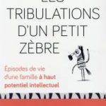 Les Tribulations d'un Petit Zèbre – Alexandra Reynaud / Eyrolles