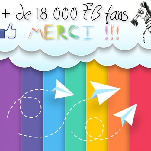 + de 18000 FB fans pour les Tribulations d'un Petit Zèbre